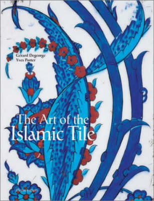 Art of the Islamic Tile book