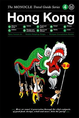 The Monocle Travel Guide to Hong Kong: Updated Version by Monocle