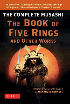 Miyamoto Musashiaes Book of Five Rings by A. Bennett