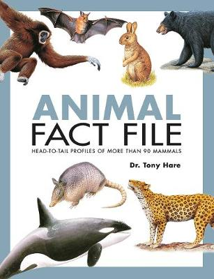 Animal Fact File by Tony Hare