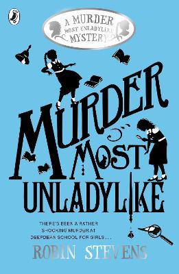 Murder Most Unladylike book