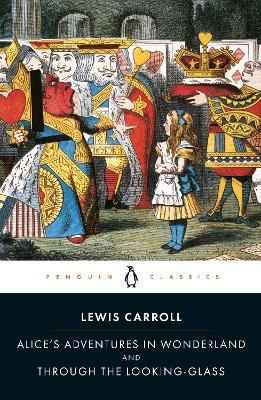 Alice's Adventures in Wonderland and Through the Looking Glass by John Tenniel