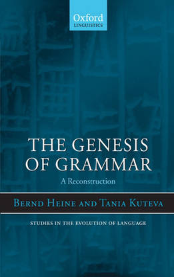 Genesis of Grammar by Bernd Heine