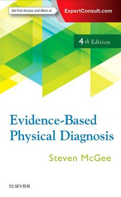 Evidence-Based Physical Diagnosis by Steven McGee