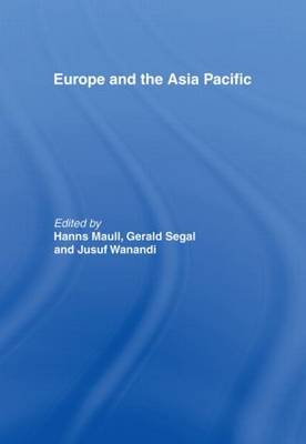 Europe and the Asia Pacific by Hanns Maull