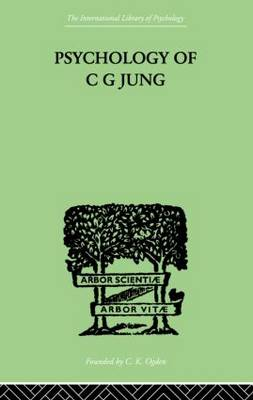 Psychology of C.G.Jung by Jolande Jacobi