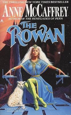 The Rowan by Anne McCaffrey