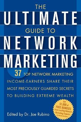 Ultimate Guide to Network Marketing by Joe Rubino