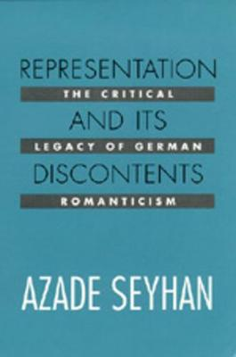 Representation and Its Discontents by Azade Seyhan