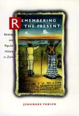 Remembering the Present book