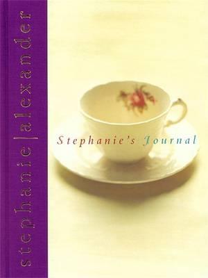 Stephanie's Journal by Stephanie Alexander