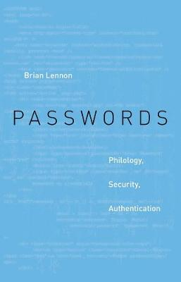 Passwords by Brian Lennon