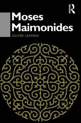 Moses Maimonides by Oliver Leaman