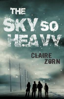 Sky So Heavy by Claire Zorn