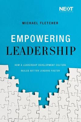 Empowering Leadership by Michael Fletcher