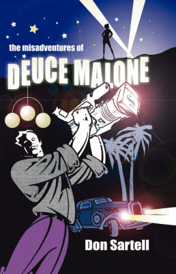 Misadventures of Deuce Malone by Don Sartell