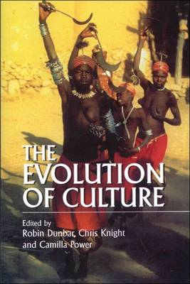 The Evolution of Culture by Robin Dunbar