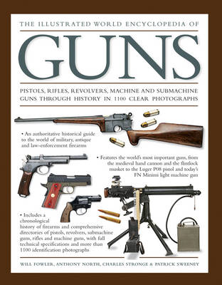 Illustrated World Encyclopedia of Guns by Fowler William