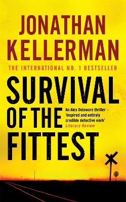 Survival of the Fittest (Alex Delaware series, Book 12) by Jonathan Kellerman