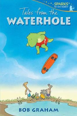 Tales from the Waterhole by Graham Bob
