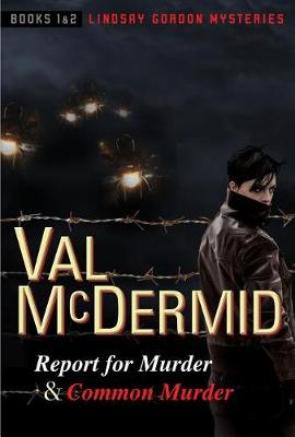 Report for Murder and Common Murder by Val McDermid