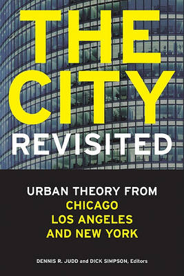City, Revisited by Dennis R. Judd