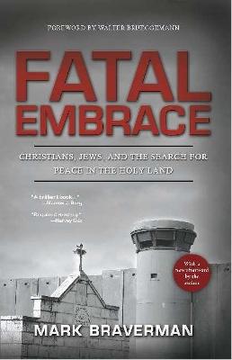 Fatal Embrace by Mark L. Braverman