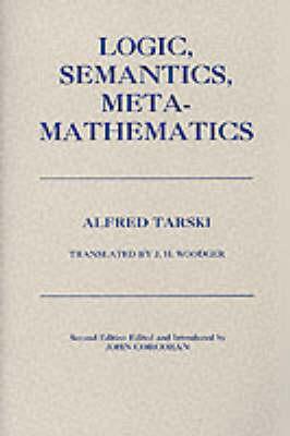 Logic, Semantics, Metamathematics book