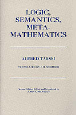 Logic, Semantics, Metamathematics by Alfred Tarski