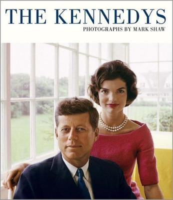 The Kennedys by Tony Nourmand