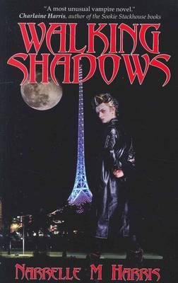 Walking Shadows by Narrelle M. Harris