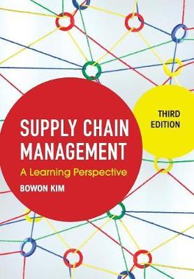 Supply Chain Management by Bowon Kim