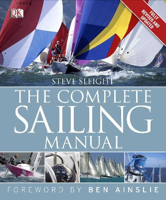 Complete Sailing Manual by Steve Sleight