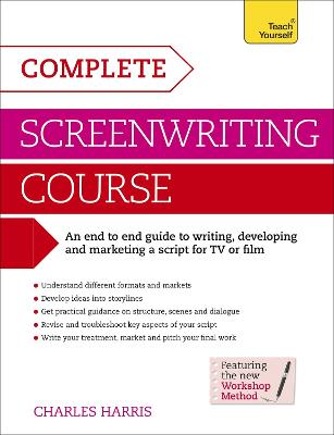 Complete Screenwriting Course by Charles Harris