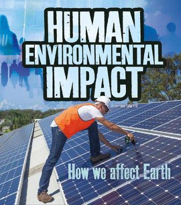 Human Environmental Impact: How We Affect Earth book
