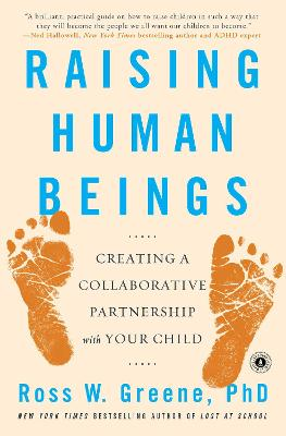 Raising Human Beings by Ross W. Greene