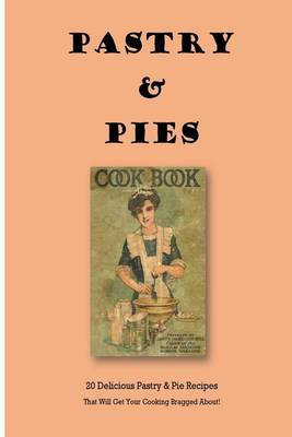 Pastry & Pies by Steve Johnson