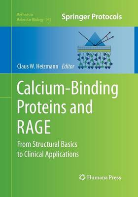 Calcium-Binding Proteins and RAGE by Claus W. Heizmann