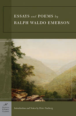 Essays and Poems by Ralph Waldo Emerson (Barnes & Noble Classics Series) book