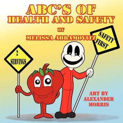 ABC's of Health and Safety by Melissa Abramovitz