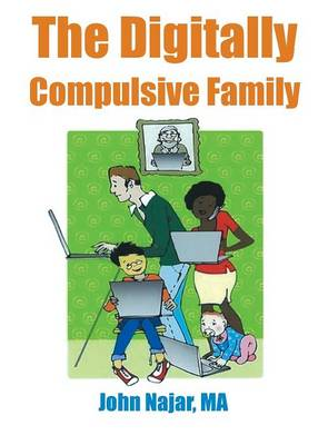 Digitally Compulsive Family by John Ma