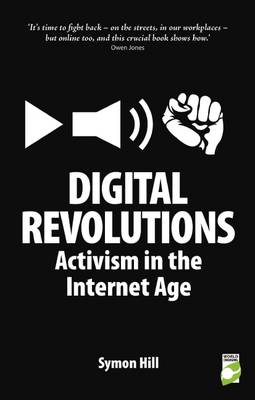 Digital Revolutions by Symon Hill