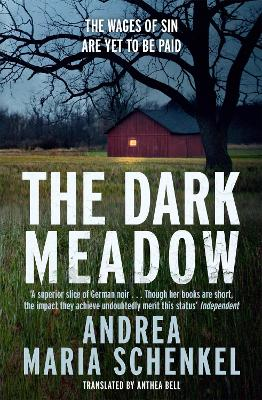 The Dark Meadow by Andrea Maria Schenkel