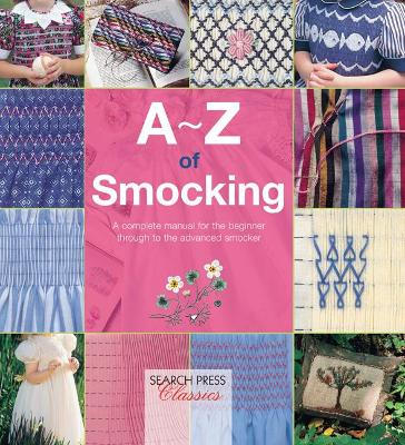 A-Z of Smocking by Country Bumpkin
