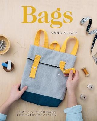 Bags: Sew 18 Stylish Bags for Every Occasion book
