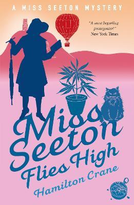 Miss Seeton Flies High by Hamilton Crane