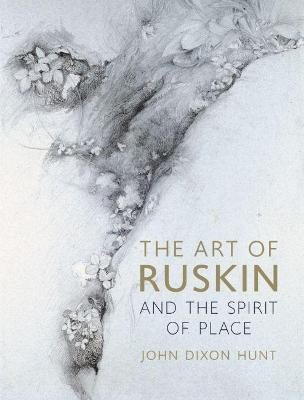 The Art of Ruskin and the Spirit of Place book