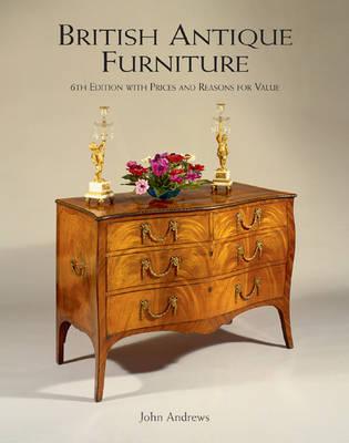 British Antique Furniture by John Andrews
