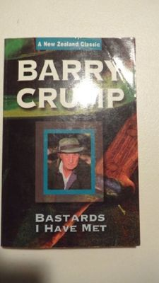 Bastards I Have Met by Barry Crump