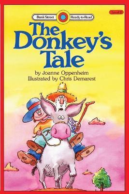 The Donkey's Tale: Level 2 by Joanne Oppenheim